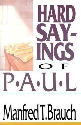 Hard Sayings of Paul: Love, Work & Parenting in a Changing World als Taschenbuch