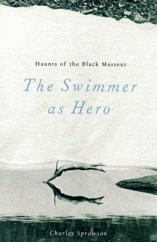 Haunts of Black Masseur: The Swimmer as Hero als Taschenbuch