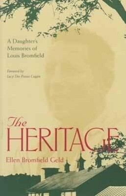 The Heritage: A Daughter's Memoir of Louis Bromfield als Taschenbuch