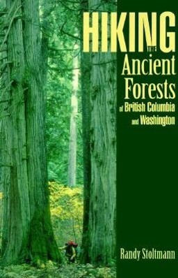 Hiking the Ancient Forests of British Columbia and Washington als Taschenbuch