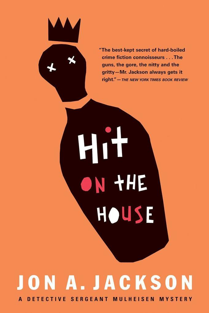 Hit on the House: Detective Sergeant Mulheisen Mysteries als Taschenbuch