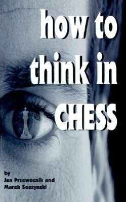 How to Think in Chess als Taschenbuch