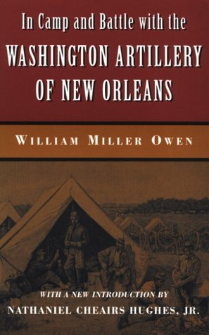 In Camp and Battle with the Washington Artillery of New Orleans als Taschenbuch