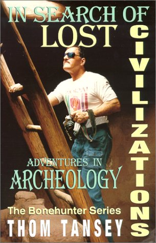 In Search of Lost Civilizations: Adventures in Archeology als Taschenbuch