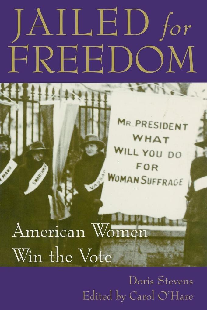 Jailed for Freedom: American Women Win the Vote als Taschenbuch