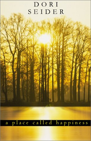A Place Called Happiness: Creating the Foundations of Personal Well-Being als Buch