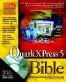 QuarkXPress 5 Bible als Buch