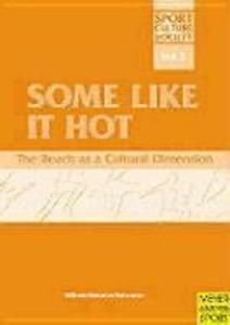 Some Like It Hot: The Beach as a Cultural Dimension als Taschenbuch