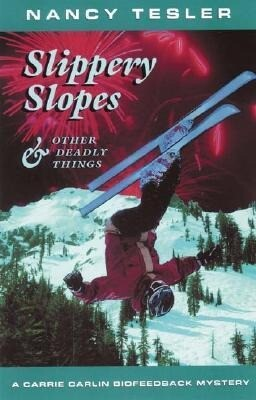 Slippery Slopes & Other Deadly Things als Taschenbuch