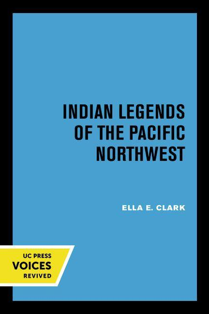 Indian Legends of the Pacific Northwest als Taschenbuch