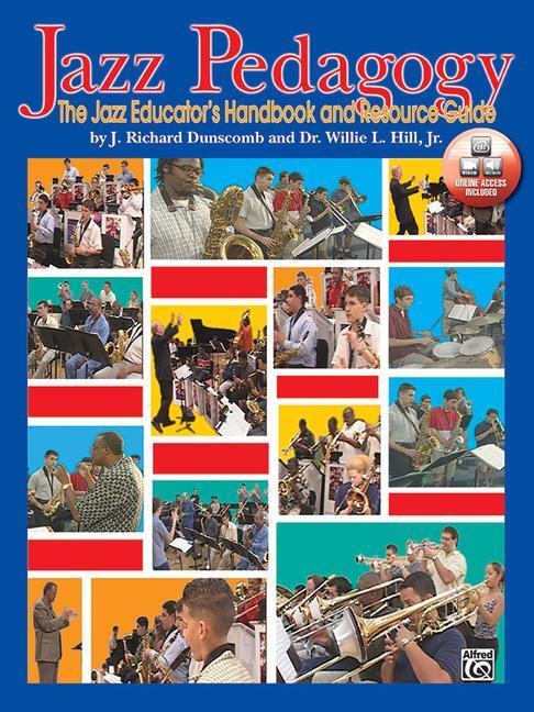 Jazz Pedagogy: The Jazz Educator's Handbook and Resource Guide, Book & DVD [With DVD] als Taschenbuch