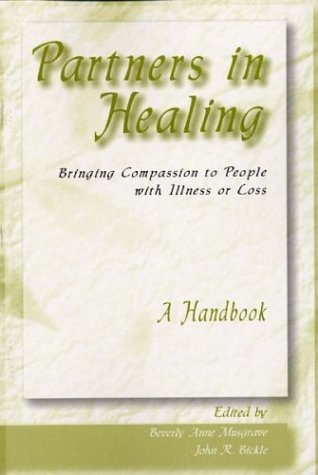 Partners in Healing: Bringing Compassion to People with Illness or Loss--A Handbook als Taschenbuch