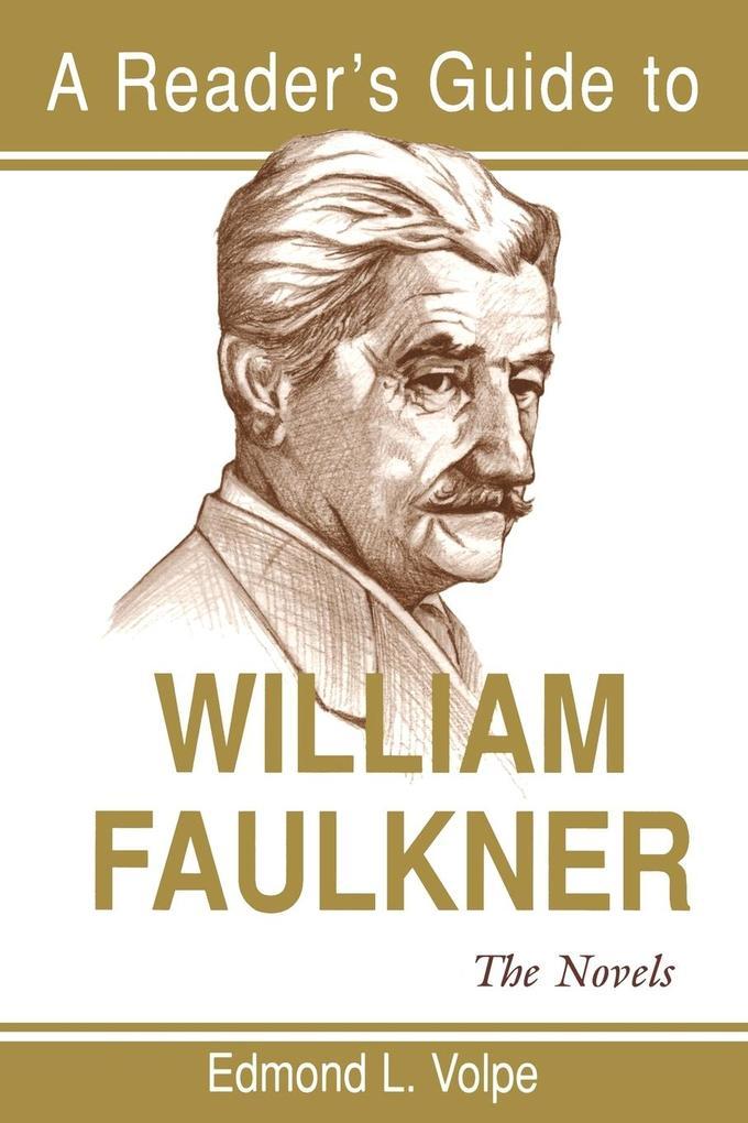 A Reader's Guide to William Faulkner: The Novels als Taschenbuch