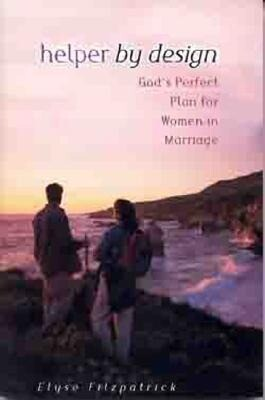 Helper by Design: God's Perfect Plan for Women in Marriage als Taschenbuch