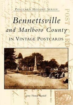 Bennettsville and Marlboro County in Vintage Postcards als Taschenbuch