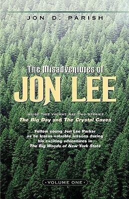 The Misadventures of Jon Lee-Volume 1 als Taschenbuch