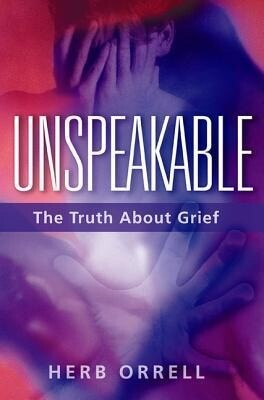 Unspeakable: The Truth about Grief als Buch