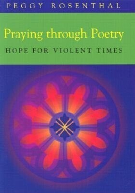 Praying Through Poetry: Hope for Violent Times als Taschenbuch