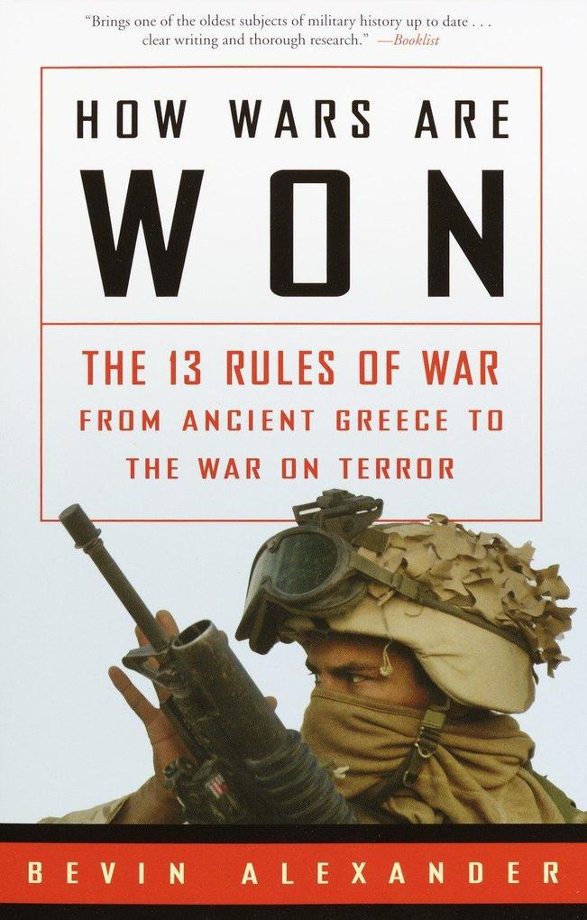 How Wars Are Won: The 13 Rules of War from Ancient Greece to the War on Terror als Taschenbuch