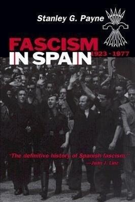 Fascism in Spain, 1923-1977 als Taschenbuch