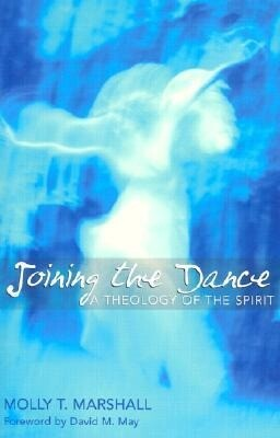 Joining the Dance: A Theology of the Spirit als Taschenbuch