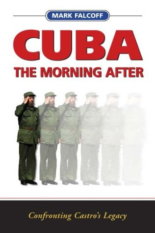 Cuba: The Morning After: Confronting Castro's Legacy als Buch