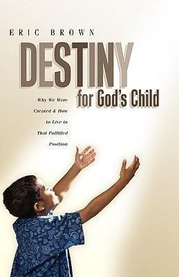 Destiny for God's Child als Buch