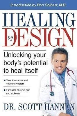 Healing by Design: Unlocking Your Body's Potential to Heal Itself als Taschenbuch