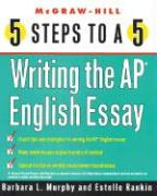 5 Steps to a 5 on the AP: Writing the AP English Essay als Taschenbuch