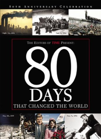 80 Days That Changed the World als Buch