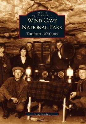 Wind Cave National Park:: The First 100 Years als Taschenbuch