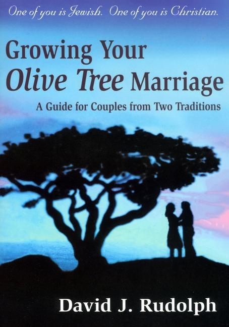 Growing Your Olive Tree Marriage: A Guide for Couples from Two Traditions als Taschenbuch