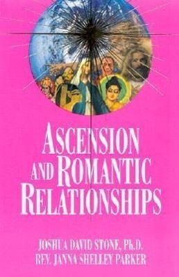 Ascension and Romantic Relationships als Taschenbuch