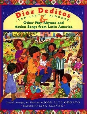 Diez Deditos and Other Play Rhymes and Action Songs from Latin America als Buch
