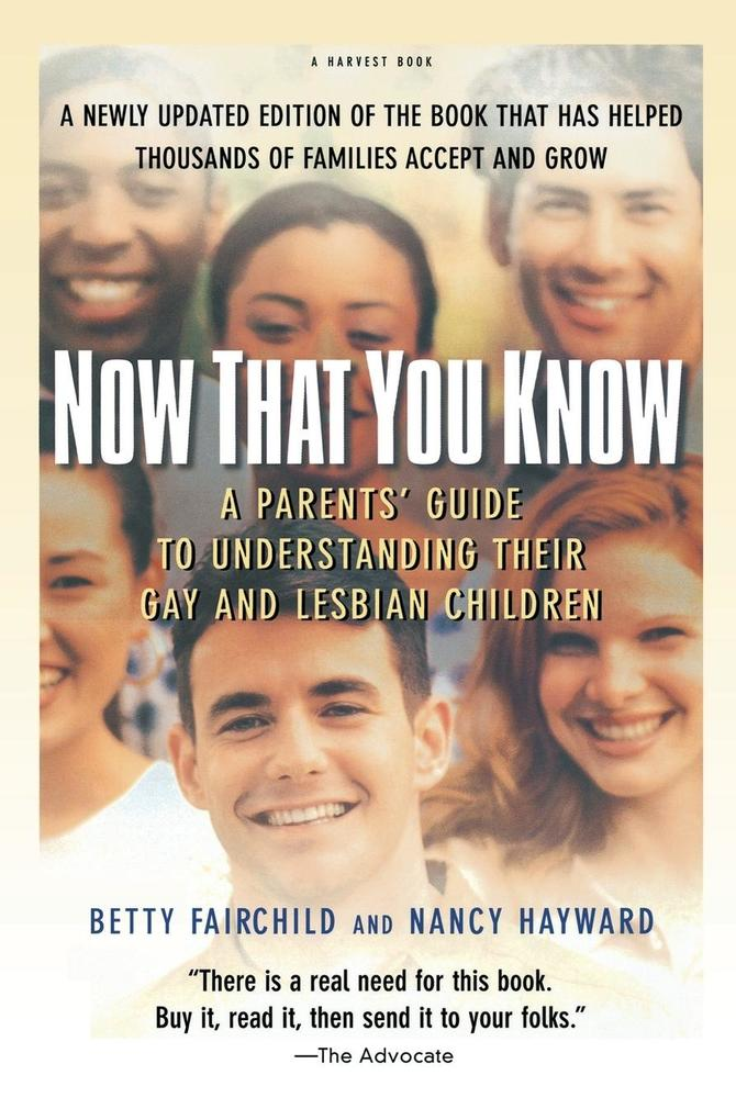 Now That You Know: A Parents' Guide to Understanding Their Gay and Lesbian Children, Updated Edition als Taschenbuch
