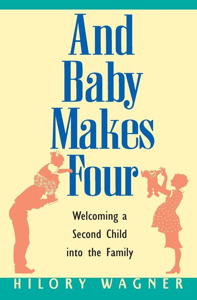 Baby Makes Four: Welcomi als Taschenbuch