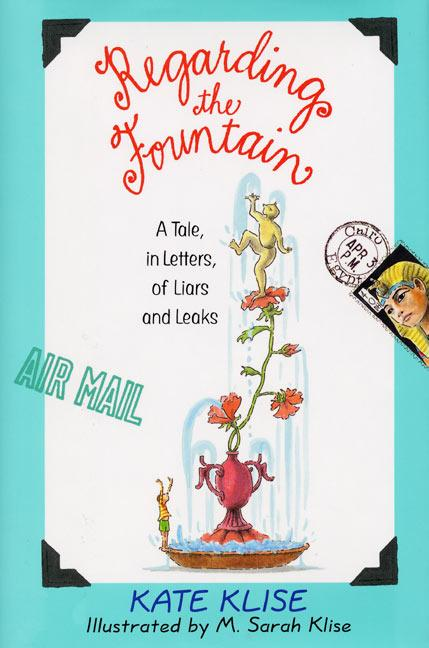 Regarding the Fountain: A Tale, in Letters, of Liars and Leaks als Buch