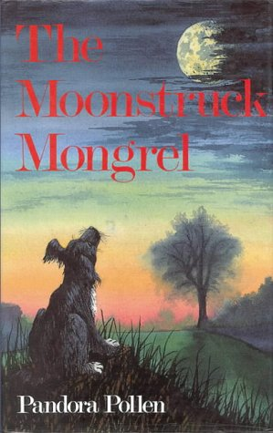 The Moonstruck Mongrel als Buch