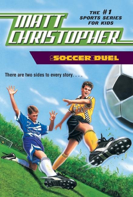 Soccer Duel: There Are Two Sides to Every Story... als Taschenbuch