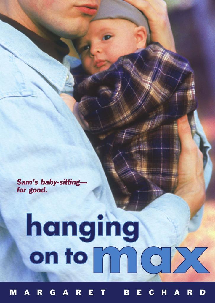 Hanging on to Max als Taschenbuch