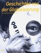 Geschichten von der Globalisierung als Buch