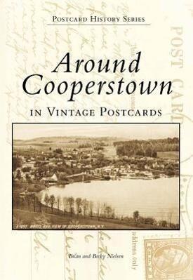 Around Cooperstown in Vintage Postcards als Taschenbuch