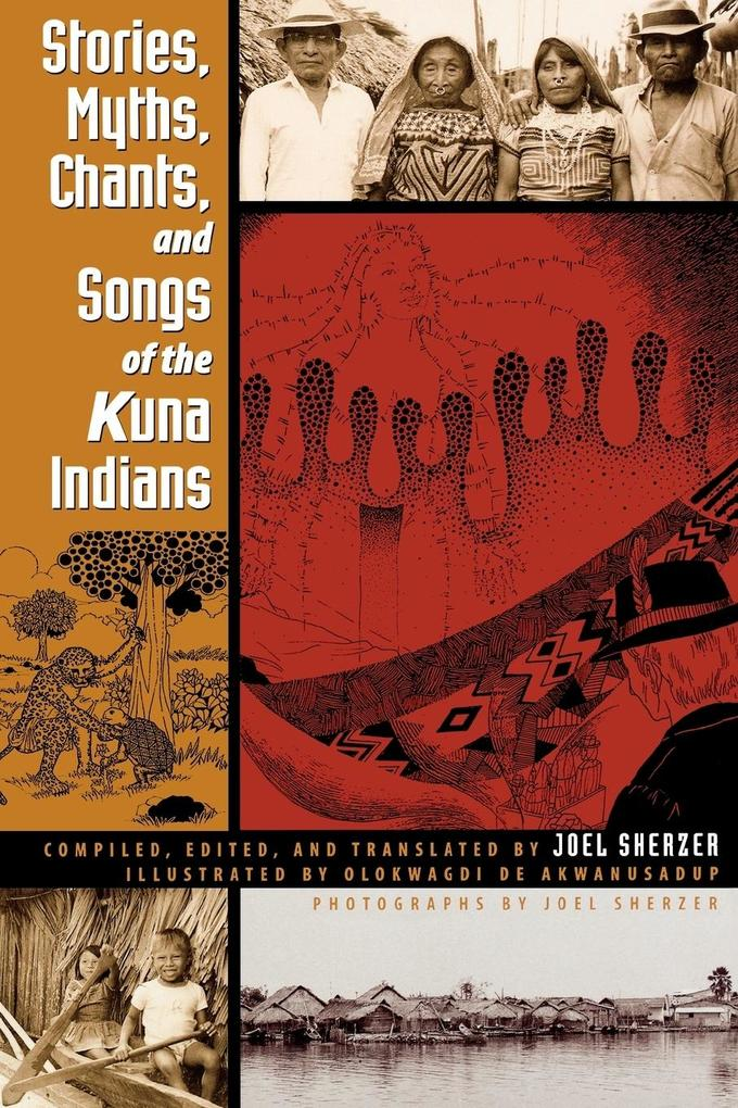 Stories, Myths, Chants, and Songs of the Kuna Indians als Taschenbuch