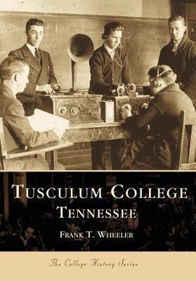 Tusculum College Tennessee als Taschenbuch