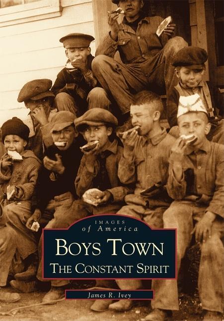 Boys Town:: The Constant Spirit als Taschenbuch