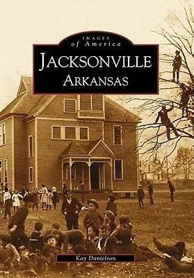 Jacksonville, Arkansas als Taschenbuch
