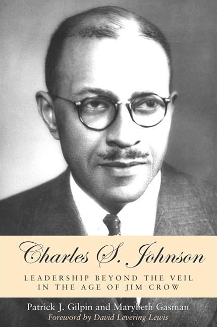 Charles S. Johnson: Leadership Beyond the Veil in the Age of Jim Crow als Taschenbuch
