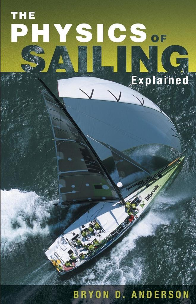The Physics of Sailing Explained als Taschenbuch