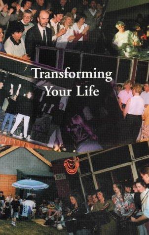 Transforming Your Life: A Participant's Handbook als Taschenbuch