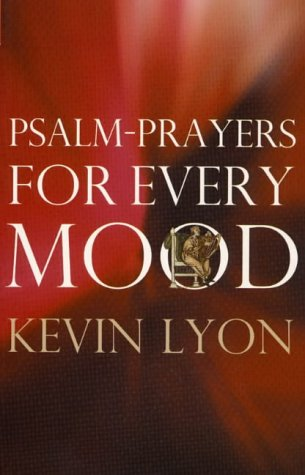 Psalm-Prayers for Every Mood als Taschenbuch